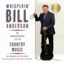 Whisperin' Bill Anderson - eAudiobook