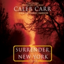 Surrender, New York : A Novel - eAudiobook