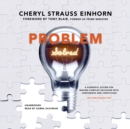 Problem Solved : A Powerful System for Making Complex Decisions with Confidence and Conviction - eAudiobook