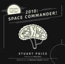 2010: Space Commander! - eAudiobook