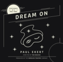 Dream On - eAudiobook