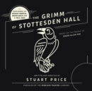 The Grimm of Stottesden Hall - eAudiobook