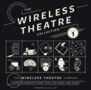 The Wireless Theatre Collection, Vol. 1 - eAudiobook
