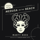 Medusa on the Beach - eAudiobook