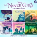 The Never Girls Audio Collection: Volume 1 - eAudiobook
