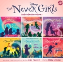 The Never Girls Audio Collection: Volume 2 - eAudiobook
