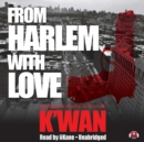 From Harlem with Love - eAudiobook