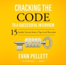 Cracking the Code to a Successful Interview - eAudiobook