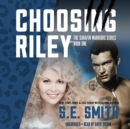 Choosing Riley - eAudiobook