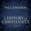 A History of Christianity - eAudiobook