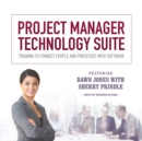 Project Manager Technology Suite : Training to Connect People and Processes with Software - eAudiobook