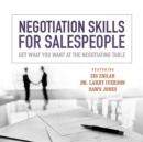 Negotiation Skills for Salespeople : Get What You Want at the Negotiating Table - eAudiobook
