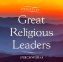 Speeches by Great Religious Leaders - eAudiobook