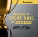 Speeches by Great Hall of Famers - eAudiobook