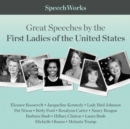 Great Speeches by the First Ladies of the United States - eAudiobook