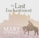 The Last Enchantment - eAudiobook