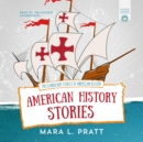 American History Stories : 200 Elementary Stories of American History - eAudiobook
