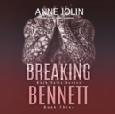 Breaking Bennett - eAudiobook