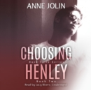 Choosing Henley - eAudiobook