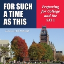 For Such a Time as This : Preparing for College and the SAT I - eAudiobook