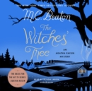 The Witches' Tree : An Agatha Raisin Mystery - eAudiobook