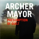 Presumption of Guilt : A Joe Gunther Novel - eAudiobook