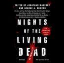 Nights of the Living Dead - eAudiobook