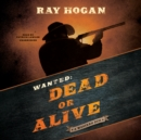 Wanted: Dead or Alive - eAudiobook
