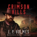 The Crimson Hills - eAudiobook