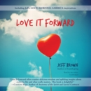 Love It Forward - eAudiobook