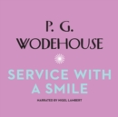 Service with a Smile - eAudiobook