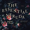 The Essential Neruda : Selected Poems - eAudiobook