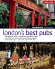 London's Best Pubs, Updated Edition : A Guide to London's Most Interesting and Unusual Pubs - Book