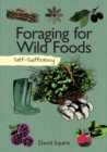 Self-Sufficiency: Foraging for Wild Foods - Book