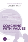 Coaching with Values : How to Put Values at the Heart of Your Coaching  to Make a Lasting Difference. - eBook