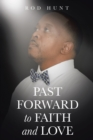 Past Forward to Faith and Love - eBook