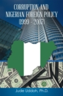 Corruption and Nigerian Foreign Policy (1999 - 2007) - eBook