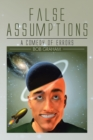 False Assumptions : A Comedy of Errors - eBook