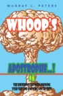 Whoop'S Apostrophe . . . ! #6 : The Difference Between Knowing Your Shit and Knowing You'Re Shit! - eBook
