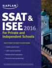 Kaplan SSAT & ISEE 2016: For Private and Independent School Admissions - eBook