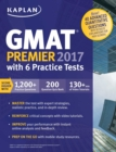 GMAT Premier 2017 with 6 Practice Tests : Online + Book + Videos + Mobile - eBook