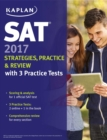 SAT 2017 Strategies, Practice & Review with 3 Practice Tests : Online + Book - eBook