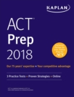 ACT Prep 2018 : 3 Practice Tests + Proven Strategies + Online - eBook