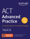 ACT Advanced Practice : Prep for 36 - eBook