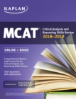MCAT Critical Analysis and Reasoning Skills Review 2018-2019 : Online + Book - eBook