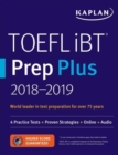 TOEFL iBT Prep Plus 2018-2019 : 4 Practice Tests + Proven Strategies + Online + Audio - Book