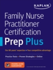 Family Nurse Practitioner Certification Prep Plus : Proven Strategies + Content Review + Online Practice - eBook