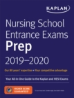 Nursing School Entrance Exams Prep 2019-2020 : Your All-in-One Guide to the Kaplan and HESI Exams - eBook