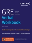 GRE Verbal Workbook : Score Higher with Hundreds of Drills & Practice Questions - eBook