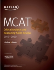 MCAT Critical Analysis and Reasoning Skills Review 2019-2020 : Online + Book - eBook